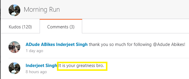 It is your greatness, bro